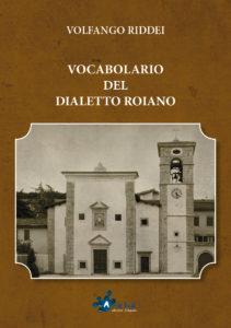 Vocabolario del dialetto roiano